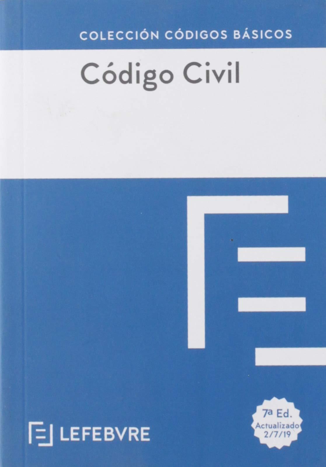 CODIGO CIVIL 7ª edc.: Código Básico (Códigos Básicos): Amazon.es: Lefebvre-El Derecho: Libros
