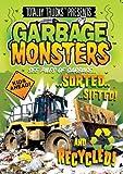 totally trucks / GARBAGE MONSTERS