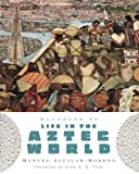 img - for Handbook to Life in the Aztec World by Manuel Aguilar-Moreno (2007-10-03) book / textbook / text book