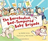 The Barefooted, Bad-Tempered Baby Brigade, Deborah Diesen, 1582462747
