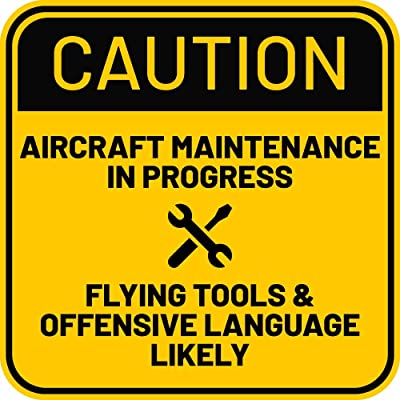 Caution: Aircraft Maintenance in Progress - Flying Tools & Offensive Language Likely - Sticker: Computers & Accessories