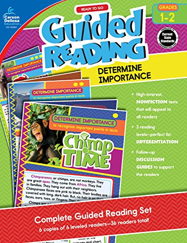 Carson-Dellosa Ready to Go Guided Reading: Determine Importance Resource Book, Grades 1-2 (Essential Questions For Main Idea And Details)