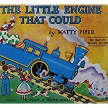 The Little Engine That Could: The Complete, Original Edition