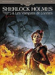 SHERLOCK HOLMES LES VAMPIRES DE LONDRES T02