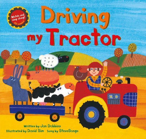 Driving My Tractor PB w CDEX (Barefoot Books Singalongs)