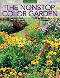 img - for The Nonstop Color Garden: Design Flowering Landscapes & Gardens for Year-Round Enjoyment by Nellie Neal (2014-12-16) book / textbook / text book
