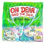 Oh Dear Said the Deer, Sigal Adler, 1495411109