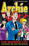 Archie: The Married Life Book 4 (The Married Life Series)