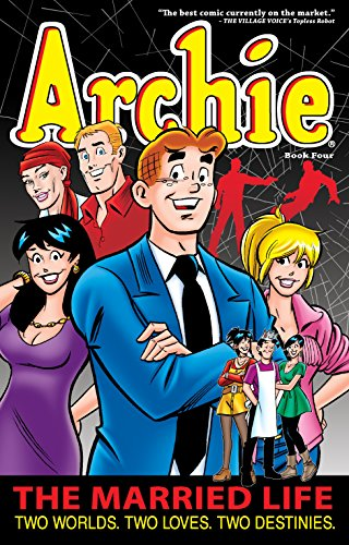 Archie: The Married Life Book 4 (The Married Life Series) by Brand: Archie Comics