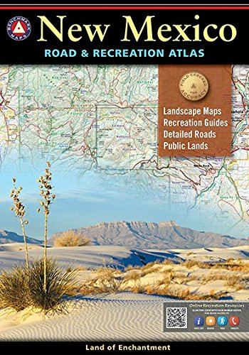 New Mexico Benchmark Road & Recreation Atlas (Gazetteer Mexico New)