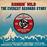 Runnin' Wild: The Everest Records Story 1959-1962