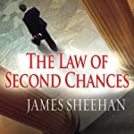 The Law of Second Chances: A Novel | James Sheehan