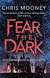 Fear the Dark (Darby McCormick)