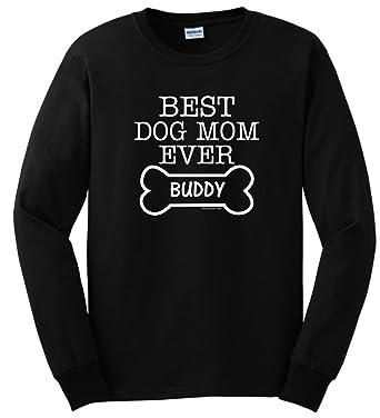 104f720e Amazon.com: Personalized Dog Gift Best Dog Mom Ever Custom Name Long Sleeve  T-Shirt: Clothing