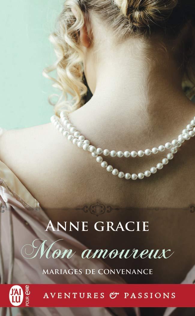 Mariages de convenance - Tome 3 : Mon amoureux de Anne Gracie 61Cv-ShcXDL