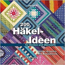 200 Häkel Ideen Für Decken Und überwürfe Pfiffige Quadrate Zum