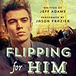 Flipping for Him | Jeff Adams