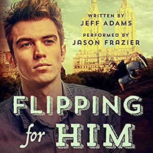Flipping for Him Audiobook