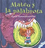 img - for Mateo y la palabrota (Suenos de Papel) (Spanish Edition) book / textbook / text book