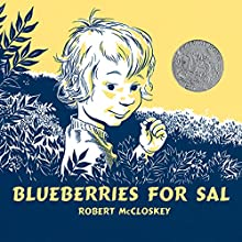 Blueberries for Sal Audiobook by Robert McCloskey Narrated by Melba Sibrel