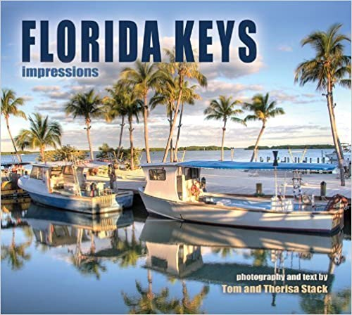 Book Florida Keys Impressions by photography by Tom and Therisa Stack (2004-06-30)
