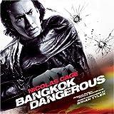 Bangkok Dangerous (Score) by Brian Tyler