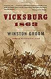 Vicksburg, 1863 (Vintage Civil War Library)