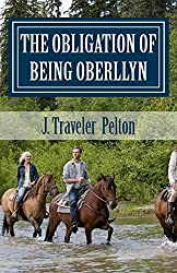 The Obligation of Being Oberllyn (The Oberllyn Triology Book 3)