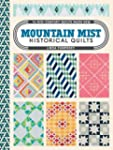 Mountain Mist Historical Quilts: 14 M...