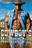 My Cowboy's Mail Order Bride