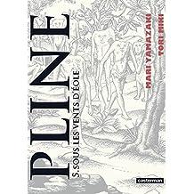 Pline (Tome 5) - Sous les vents d'Éole (French Edition)