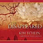 The Disappeared | Kim Echlin