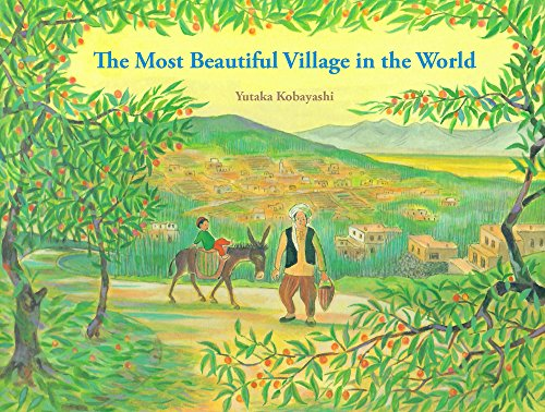 The Most Beautiful Village in the World (Yamo's Village Series) (World Most Beautiful Place In The World)
