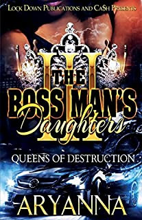 Book Cover: The Boss Man's Daughters 3: Queens of Destruction