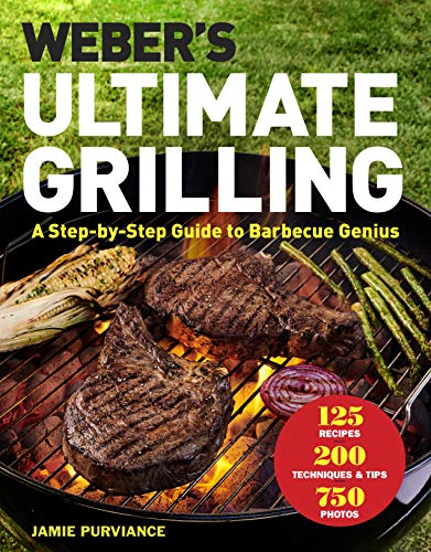 Book cover from Webers Ultimate Grilling: A Step-by-Step Guide to Barbecue Genius by Jamie Purviance
