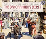 The Day of Ahmed's Secret, Florence Parry Heide and Judith Heide Gilliland, 0785769382