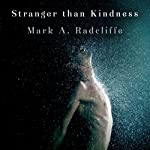Stranger Than Kindness | Mark Radcliffe