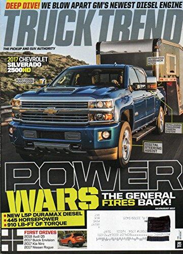 Truck Trend Magazine 2017 CHEVROLET SILVERADO 2500HD First Drive 2018 Audi Q5 POWER WARS THE GENERAL FIRES BACK New L5P Duramax Diesel BUICK (Sport Track Hitch)