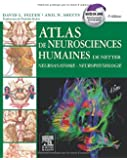 Atlas de neurosciences humaines de Netter: Neuroanatomie-Neurophysiologie