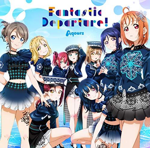 [2020년 7월 22일 발매예정] 「러브 라이브 선샤인 Aqours 6th LoveLive! DOME TOUR 2020」테마 송CD「Fantastic Departure!」 (메가 재킷 포함)
