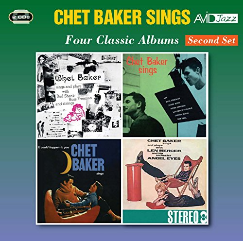 Four Classic Albums (Sings And Plays With Bud Shank, Russ Freeman & Strings / Chet Baker Sings / Che