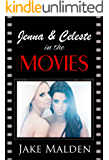 Jenna and Celeste in the Movies