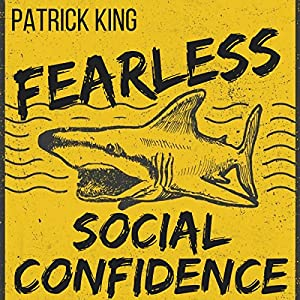 Fearless Social Confidence | Livre audio