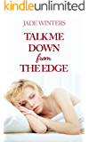 Talk Me Down From The Edge