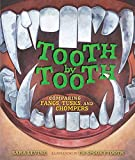 Tooth by Tooth: Comparing Fangs, Tusks, and Chompers (Millbrook Picture Books)