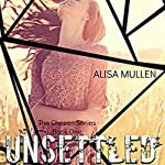 Unsettled : The Chosen, Book 1 | Alisa Mullen