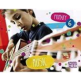 Music 6. (Anaya English) - 9788467881509