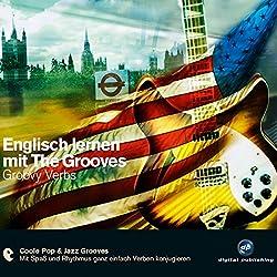 Englisch lernen mit The Grooves: Groovy Verbs