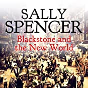 Blackstone and the New World: Inspector Sam Blackstone Mystery, Book 7 | Sally Spencer
