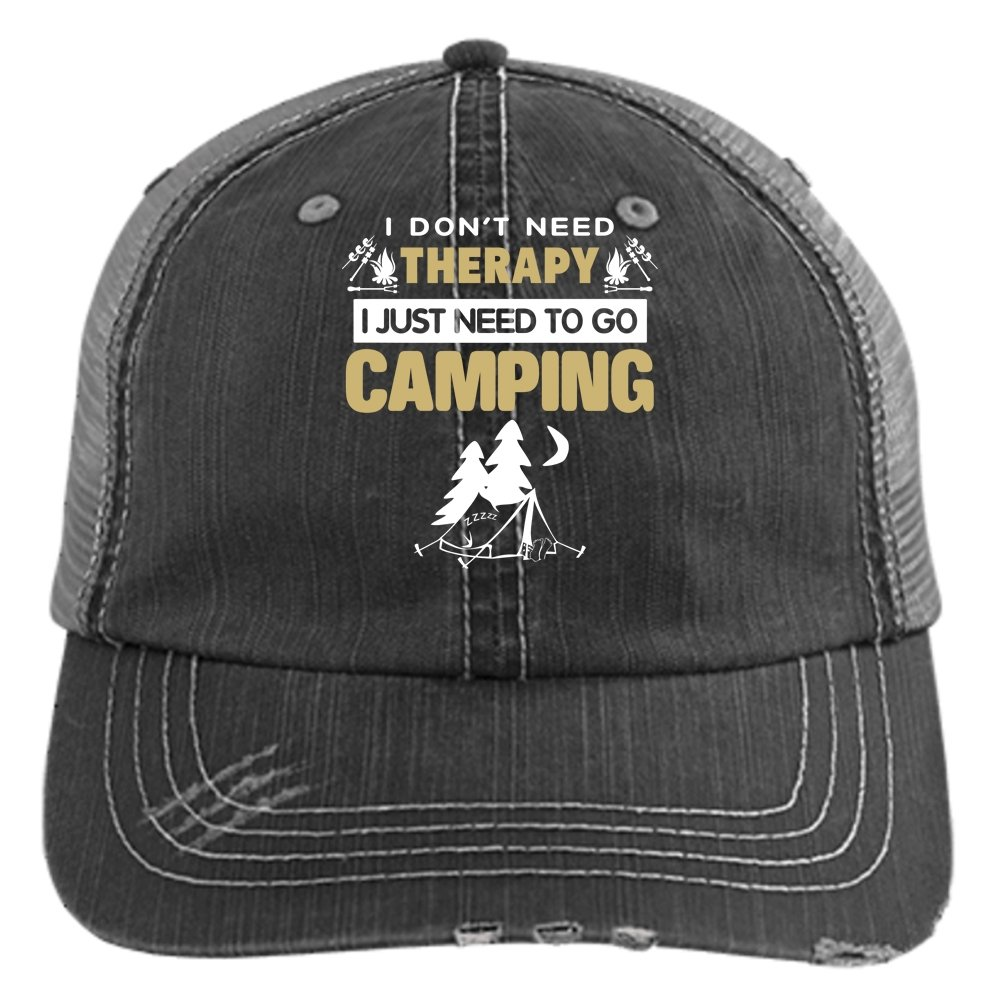 I Love Camping Trucker Cap I Dont Need Therapy Cap